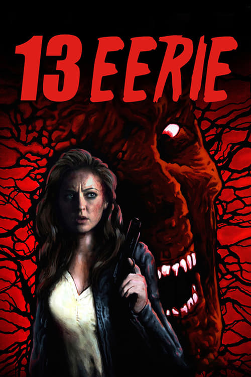 """Poster for the movie """"13 Eerie"""""""