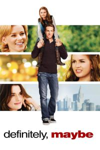 "Poster for the movie ""Definitely, Maybe"""