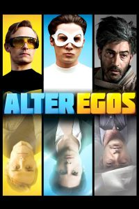 "Poster for the movie ""Alter Egos"""