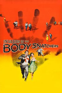 "Poster for the movie ""Invasion of the Body Snatchers"""