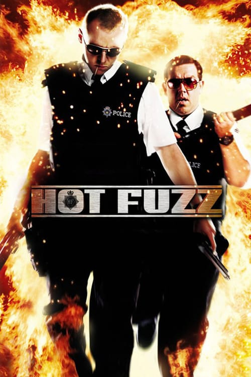 "Poster for the movie ""Hot Fuzz"""