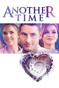 "Poster for the movie ""Another Time"""