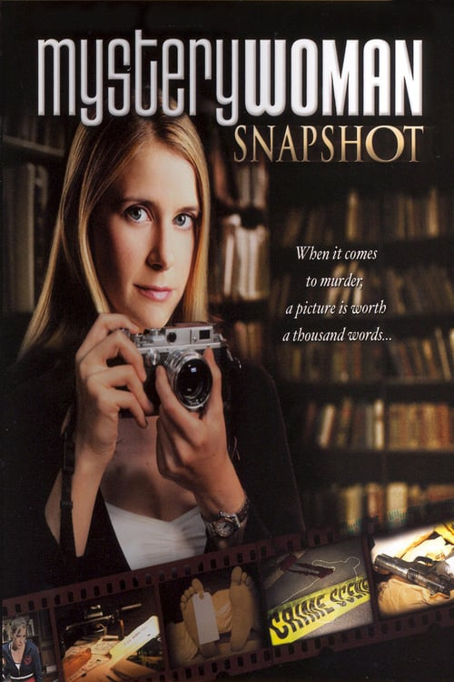 "Poster for the movie ""Mystery Woman: Snapshot"""