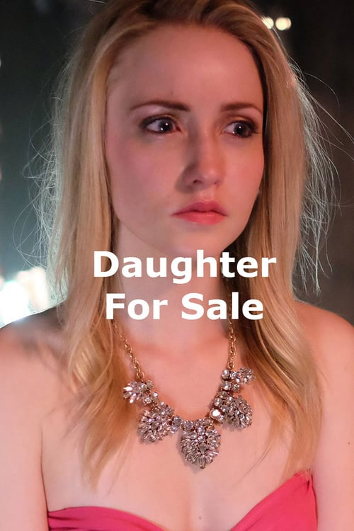 """Poster for the movie """"Daughter for Sale"""""""