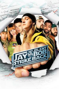 "Poster for the movie ""Jay and Silent Bob Strike Back"""