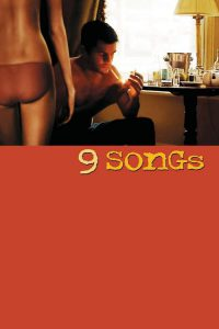 "Poster for the movie ""9 Songs"""