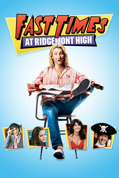 "Poster for the movie ""Fast Times at Ridgemont High"""