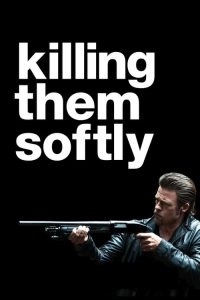 """Poster for the movie """"Killing Them Softly"""""""