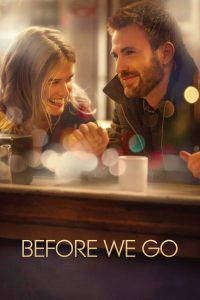 "Poster for the movie ""Before We Go"""