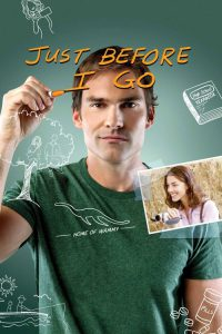"Poster for the movie ""Just Before I Go"""