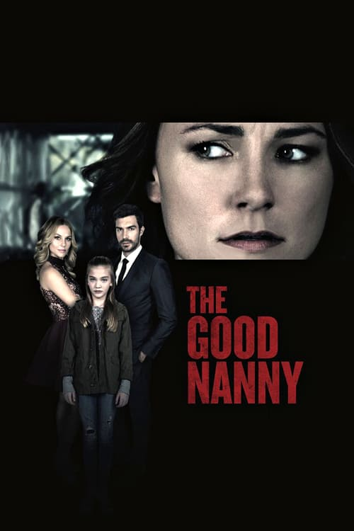 """Poster for the movie """"The Good Nanny"""""""
