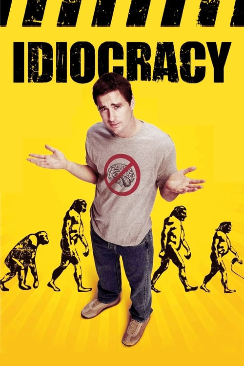 """Poster for the movie """"Idiocracy"""""""