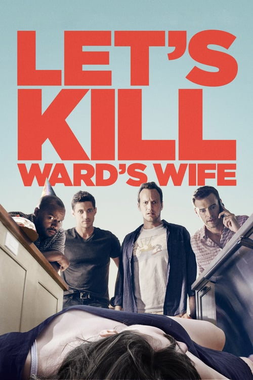 """Poster for the movie """"Let's Kill Ward's Wife"""""""