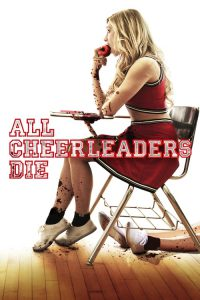 "Poster for the movie ""All Cheerleaders Die"""