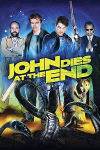 "Poster for the movie ""John Dies at the End"""