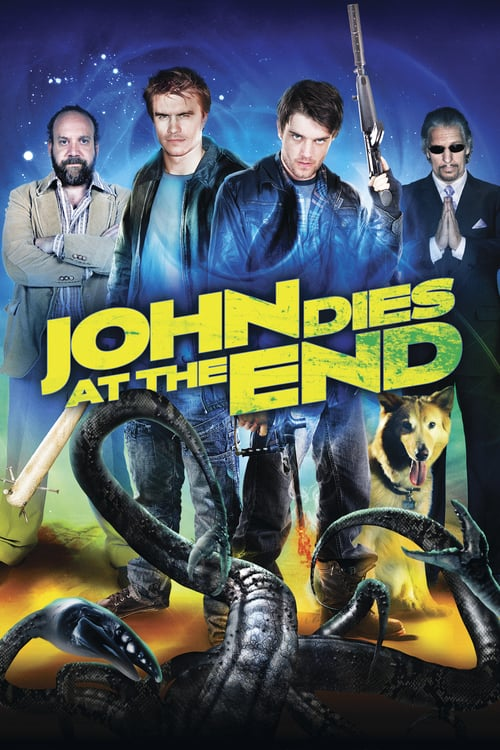 """Poster for the movie """"John Dies at the End"""""""