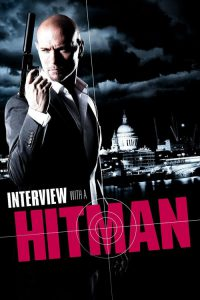 "Poster for the movie ""Interview with a Hitman"""