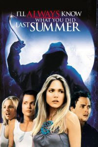 "Poster for the movie ""I'll Always Know What You Did Last Summer"""