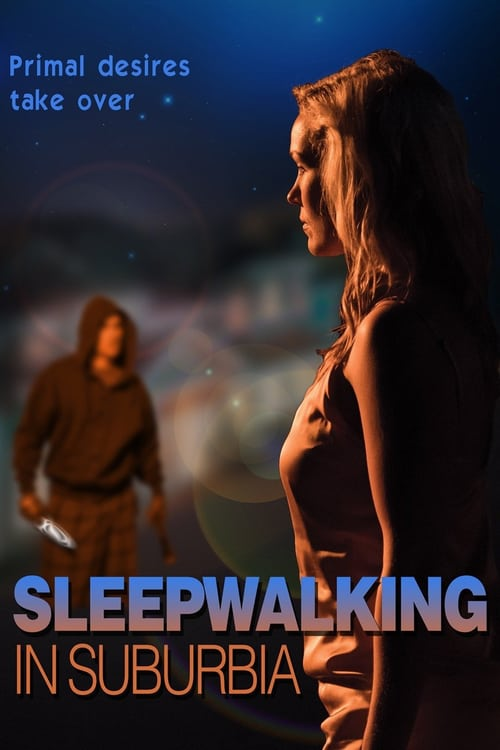 "Poster for the movie ""Sleepwalking in Suburbia"""