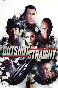 "Poster for the movie ""Gutshot Straight"""