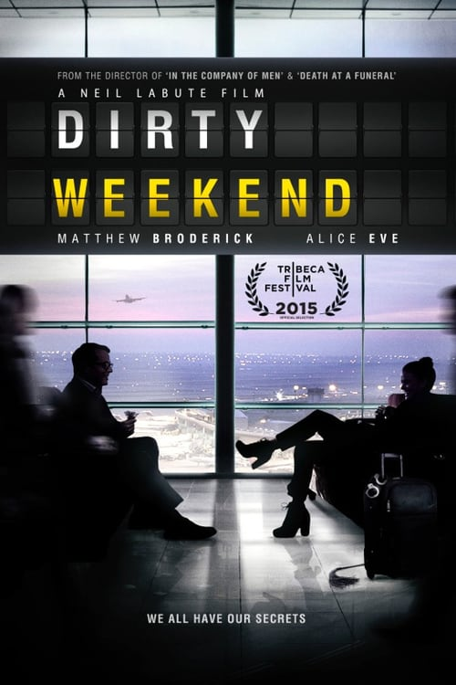 """Poster for the movie """"Dirty Weekend"""""""