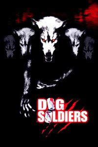 """Poster for the movie """"Dog Soldiers"""""""