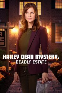 "Poster for the movie ""Hailey Dean Mystery: Deadly Estate"""