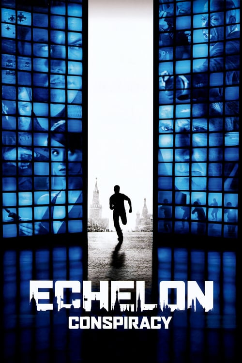 """Poster for the movie """"Echelon Conspiracy"""""""