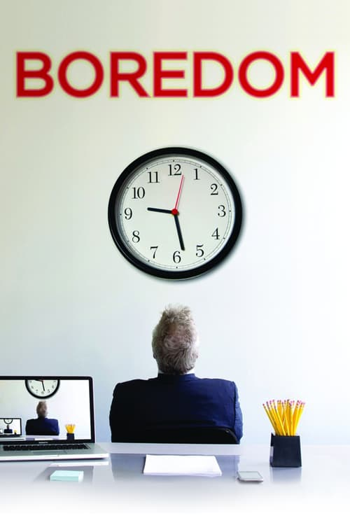 """Poster for the movie """"Boredom"""""""