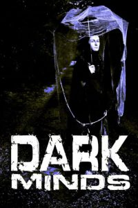 """Poster for the movie """"Dark Minds"""""""