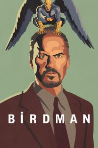 "Poster for the movie ""Birdman"""
