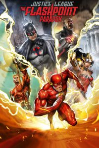 "Poster for the movie ""Justice League: The Flashpoint Paradox"""