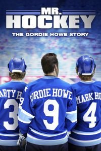 "Poster for the movie ""Mr Hockey The Gordie Howe Story"""