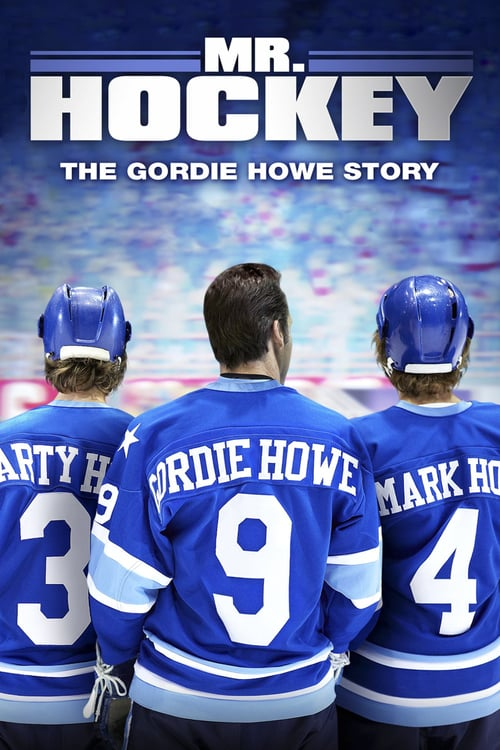 """Poster for the movie """"Mr Hockey The Gordie Howe Story"""""""