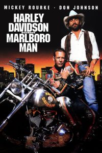 "Poster for the movie ""Harley Davidson and the Marlboro Man"""