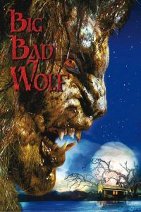"Poster for the movie ""Big Bad Wolf"""