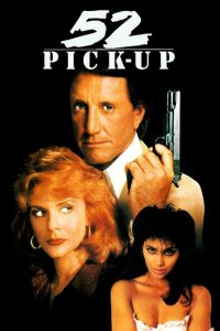 "Poster for the movie ""52 Pick-Up"""