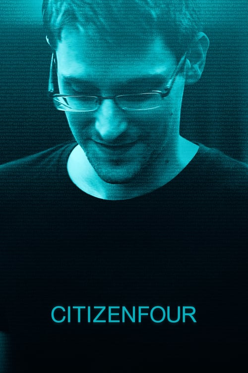 """Poster for the movie """"Citizenfour"""""""