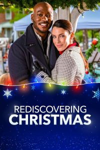 """Poster for the movie """"Rediscovering Christmas"""""""