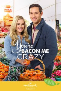"""Poster for the movie """"You're Bacon Me Crazy"""""""