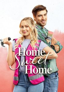 "Poster for the movie ""Home Sweet Home"""