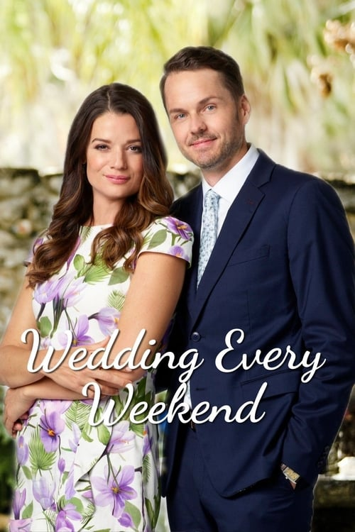"Poster for the movie ""Wedding Every Weekend"""